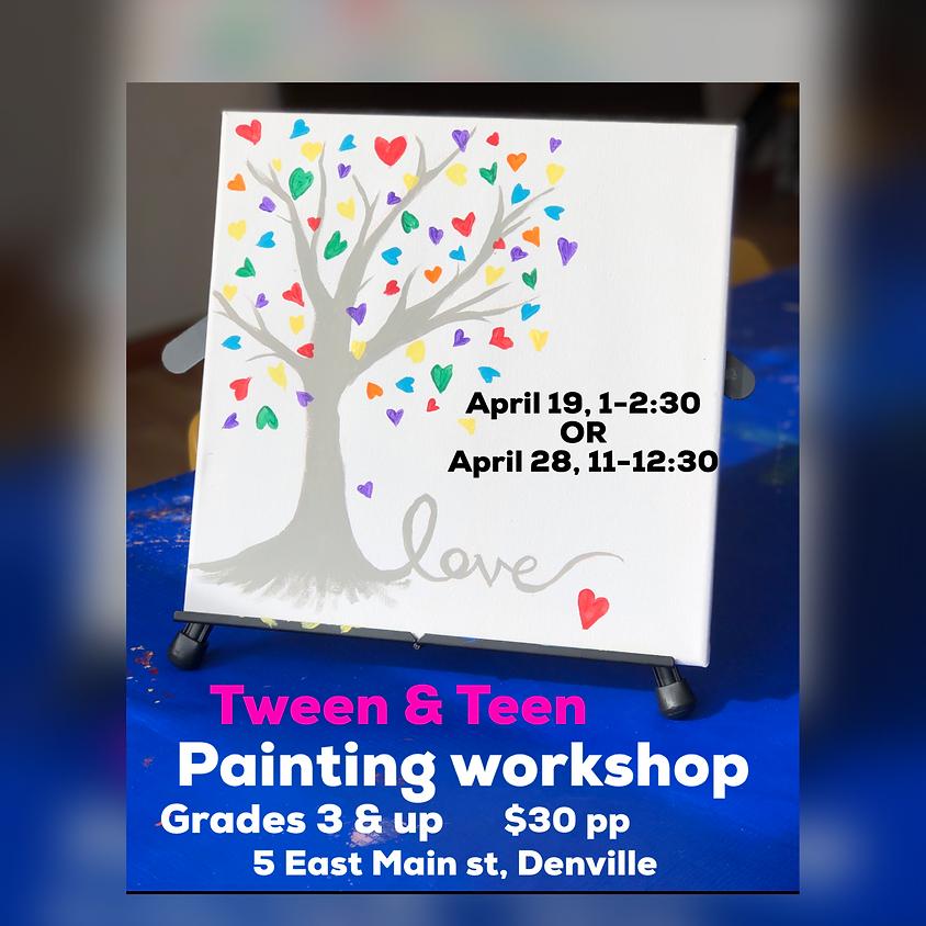 Tween & Teen Painting Workshop