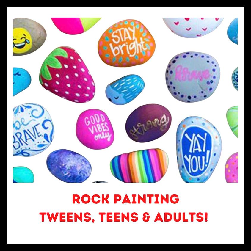 Rock Painting- Tween, Teen & Adult!
