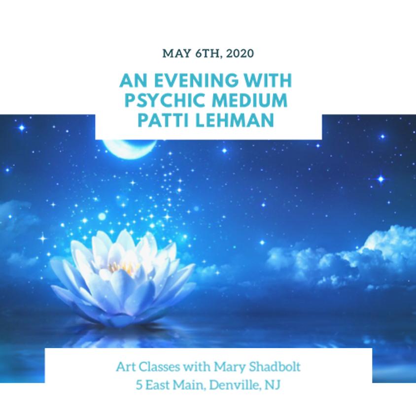 Evening with Psychic Medium Patti Lehman