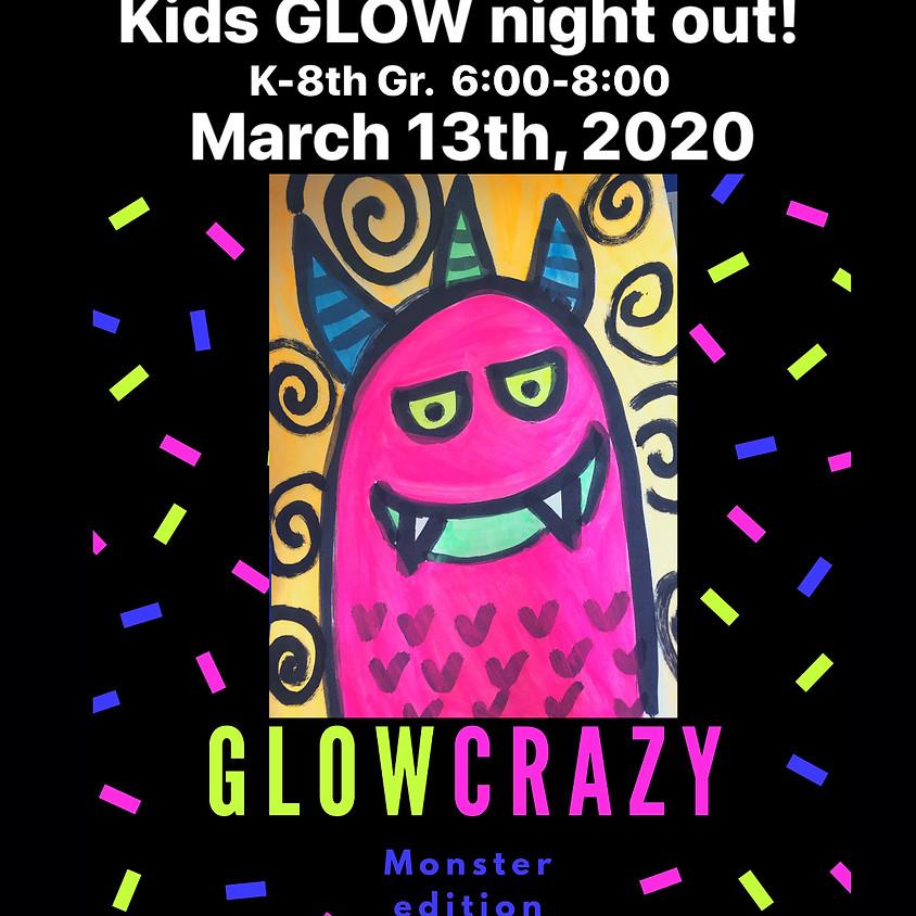 Let's Glow Crazy -Monster Edition! K-8