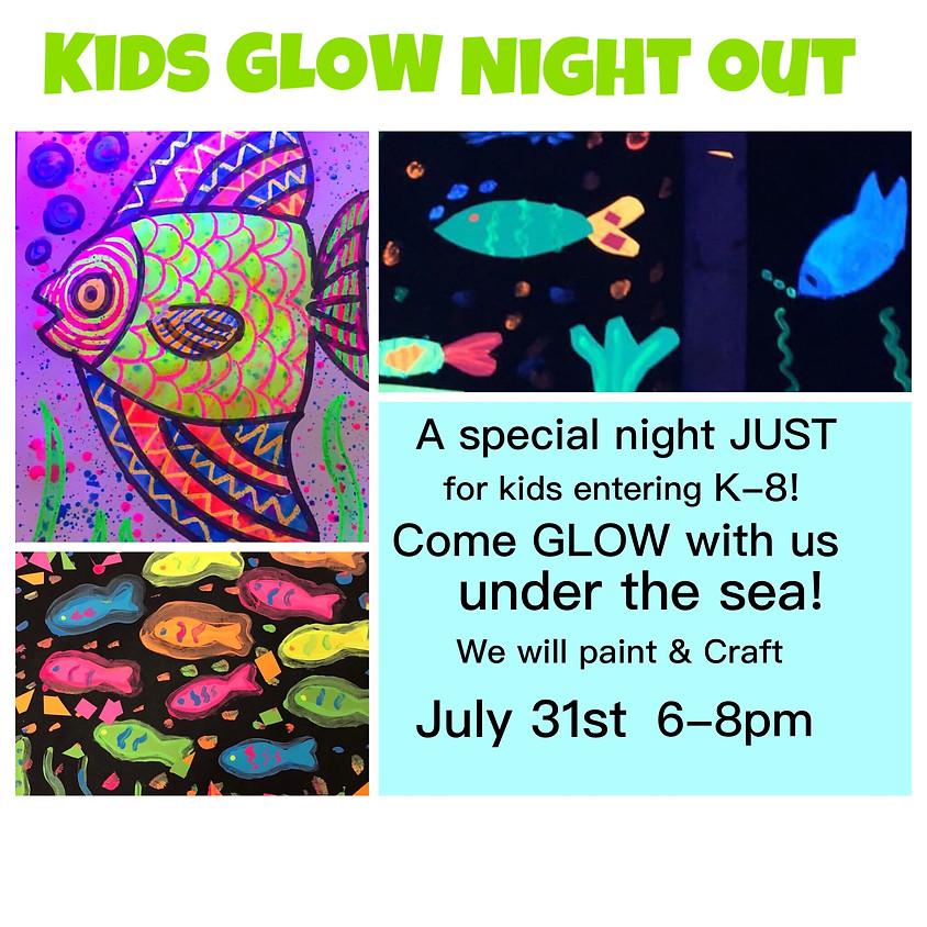 Kid's GLOW night out! K-8