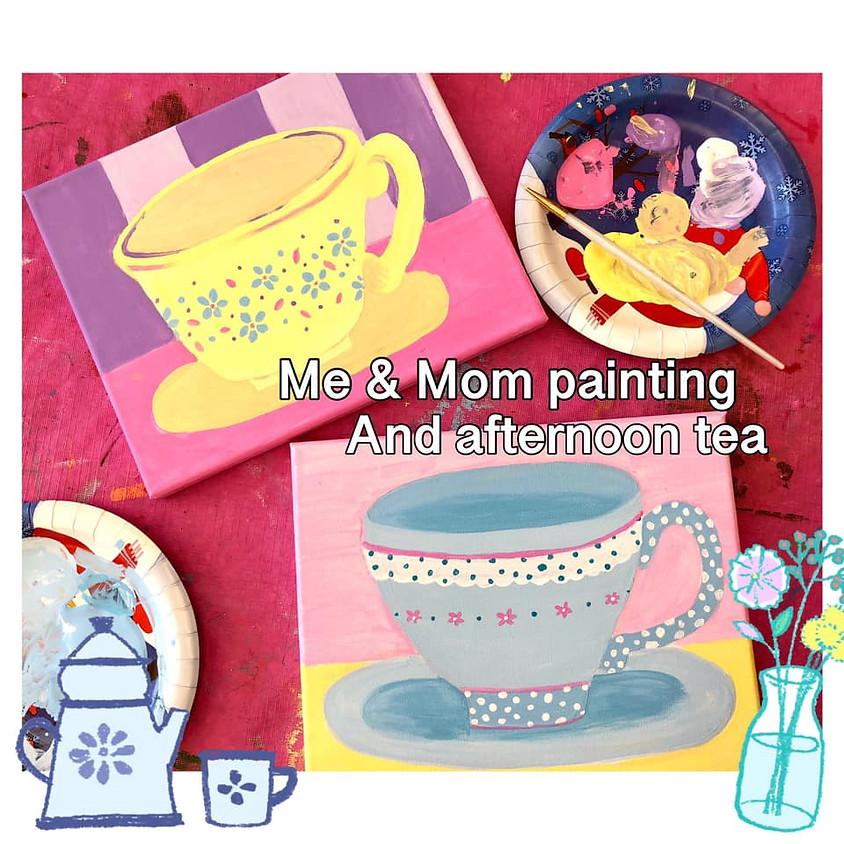 """""""Me & Mom"""" Art & Afternoon Tea"""