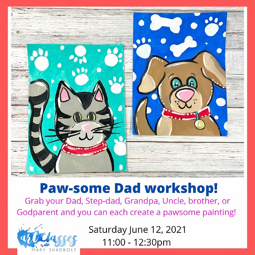 Pawsome Dad and Me Painting Workshop