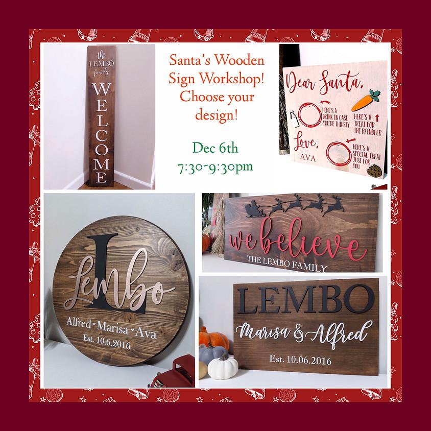 Santa's Sign Building Workshop! BYOB!