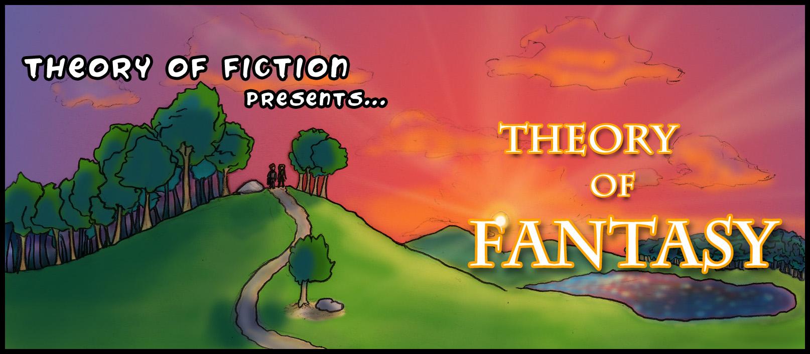 Theory of Fantasy
