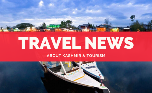 kashmir Travel News