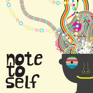 Podcast tip: Note to self