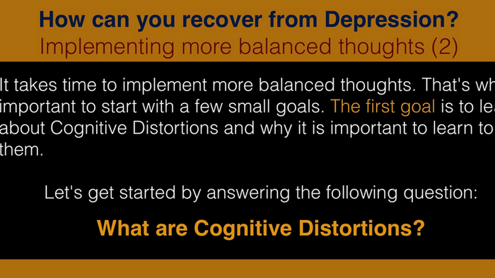 Recovery from Depression (7/1) - What are Cognitive Distortions?