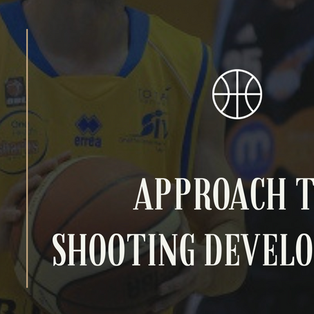 MY APPROACH TO SHOOTING DEVELOPMENT