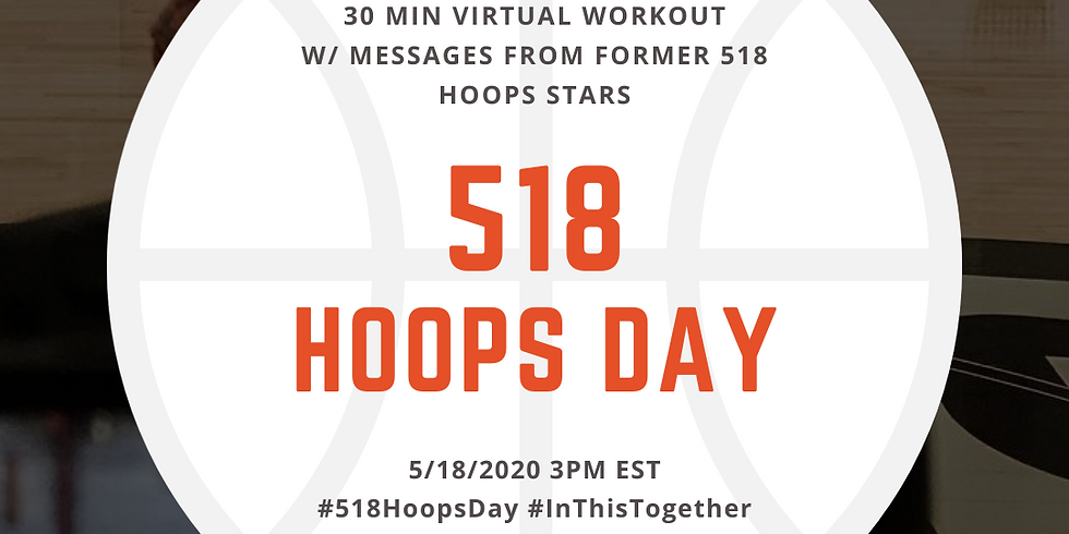 518 Hoops Day - FREE ZOOM WORKOUT