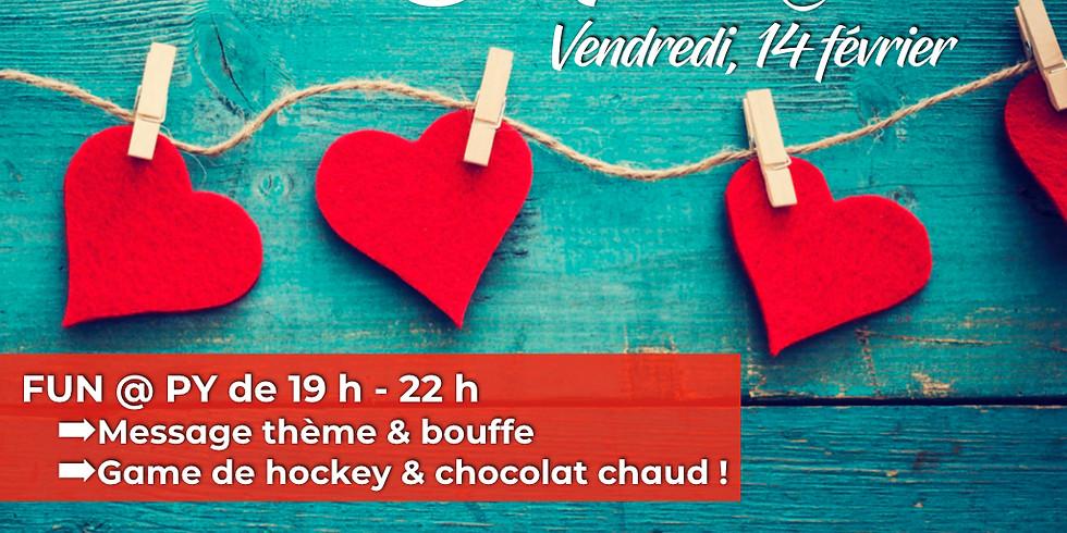 Soirée FUN St-Valentin @ PY !