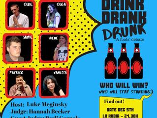DRINK, DRANK, DRUNK, a fools´debate (5 Diciembre 2019)