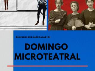Domingo MicroTeatro; (Laberinto Producciones, 29 de Marzo)