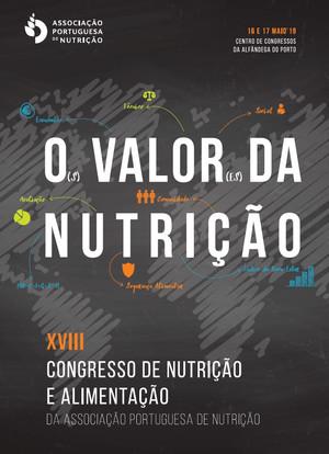 XVIII Congresso de Nutrição e Alimentação, 16 e 17 de maio de 2019, Porto