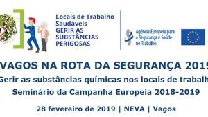 """Seminário """"Gerir as substâncias químicas nos locais de trabalho"""", 28 de fevereiro de 2019, Vagos (Av"""
