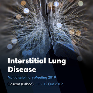 Interstitial Lung Disease Multidisciplinary Meeting, 11 e 12 de outubro de 2019, Cascais