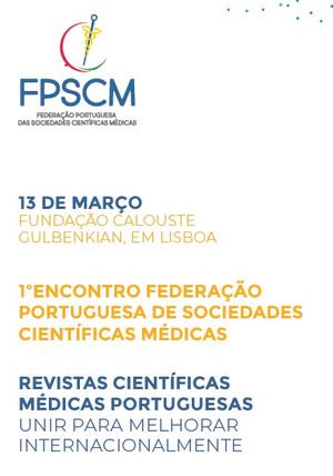1.º Encontro da Federação Portuguesa das Sociedades Científicas Médicas, 13 de março de 2019 (Lisboa