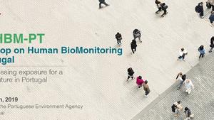 2.º Workshop de Biomonitorização Humana em Portugal, 25 de outubro de 2019, Lisboa