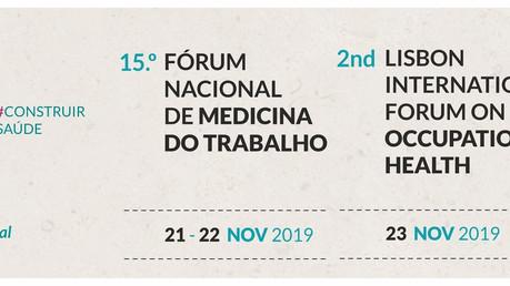 Inscrições no 15.º Fórum Nacional de Medicina do Trabalho (21 a 23 de novembro de 2019, Culturgest,