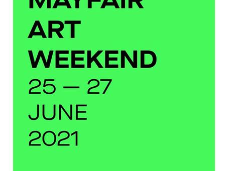Mayfair Art Weekend 25 -27 June 2021