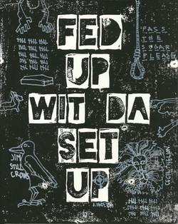 AdrienneWade_Fed Up Wit Da Set Up_8x10_I