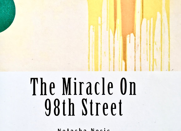 The Miracle On 98th Street