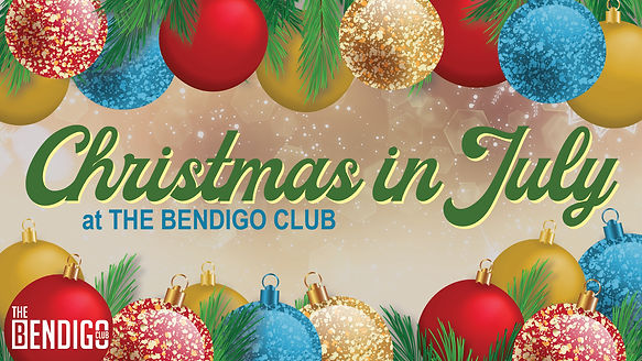 Christmas in July - TV - Bendigo Club V2.jpg