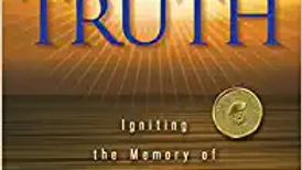 Deep Truth: Ignite the Memory of Our Origin, History, Destiny, and Fate