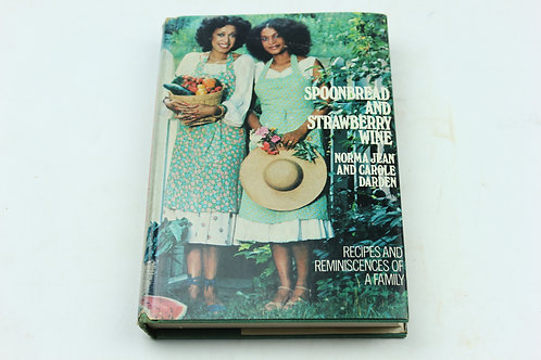Spoonbread and Strawberry Wine by Norma Jean Darden and Carole Darden