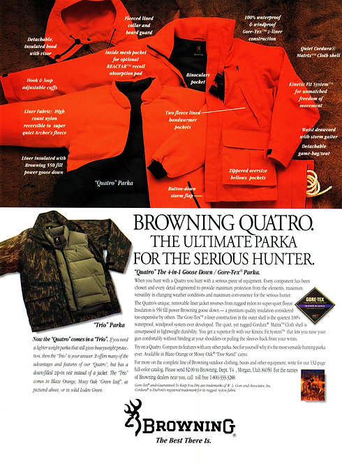 Browning Quatro.  The Ultimate Parka