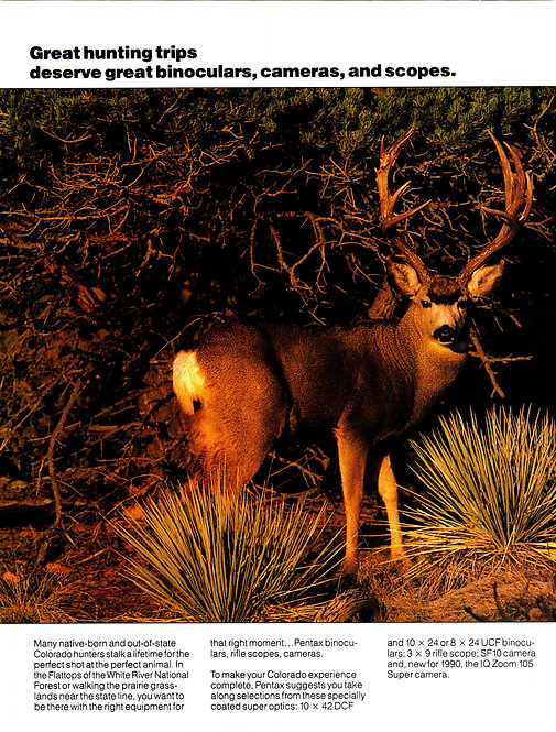 Pentax - Great Hunting Trips Deserve Grest Binoculars, Cameras, and Scopes
