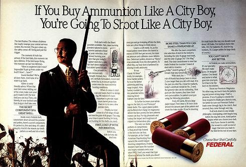 Federal - If you Buy Ammunition like a City Boy