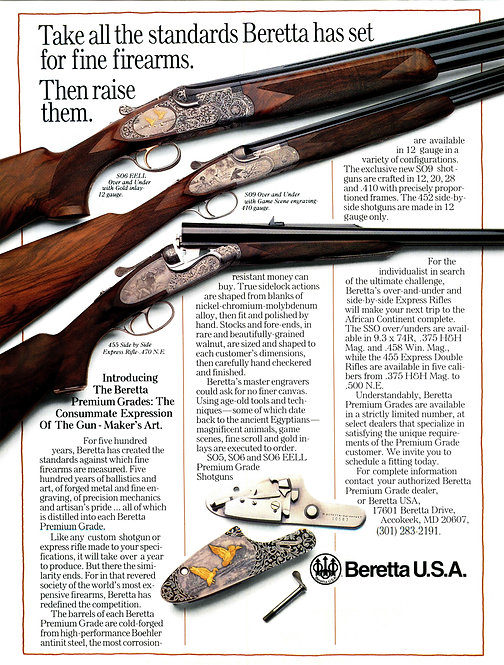 Beretta - Take all the standards Beretta has set for fine firearms.