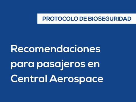 Recomendaciones para pasajeros en el FBO de Central Aerospace | Protocolo de Bioseguridad