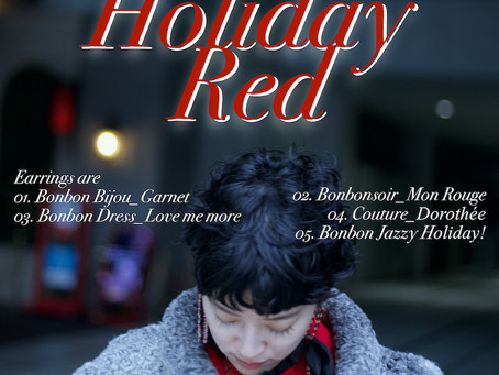 """Holiday Red Earrings""「ホリデーレッド。赤イヤリング。」/ YURIKALAMODE vo.25"