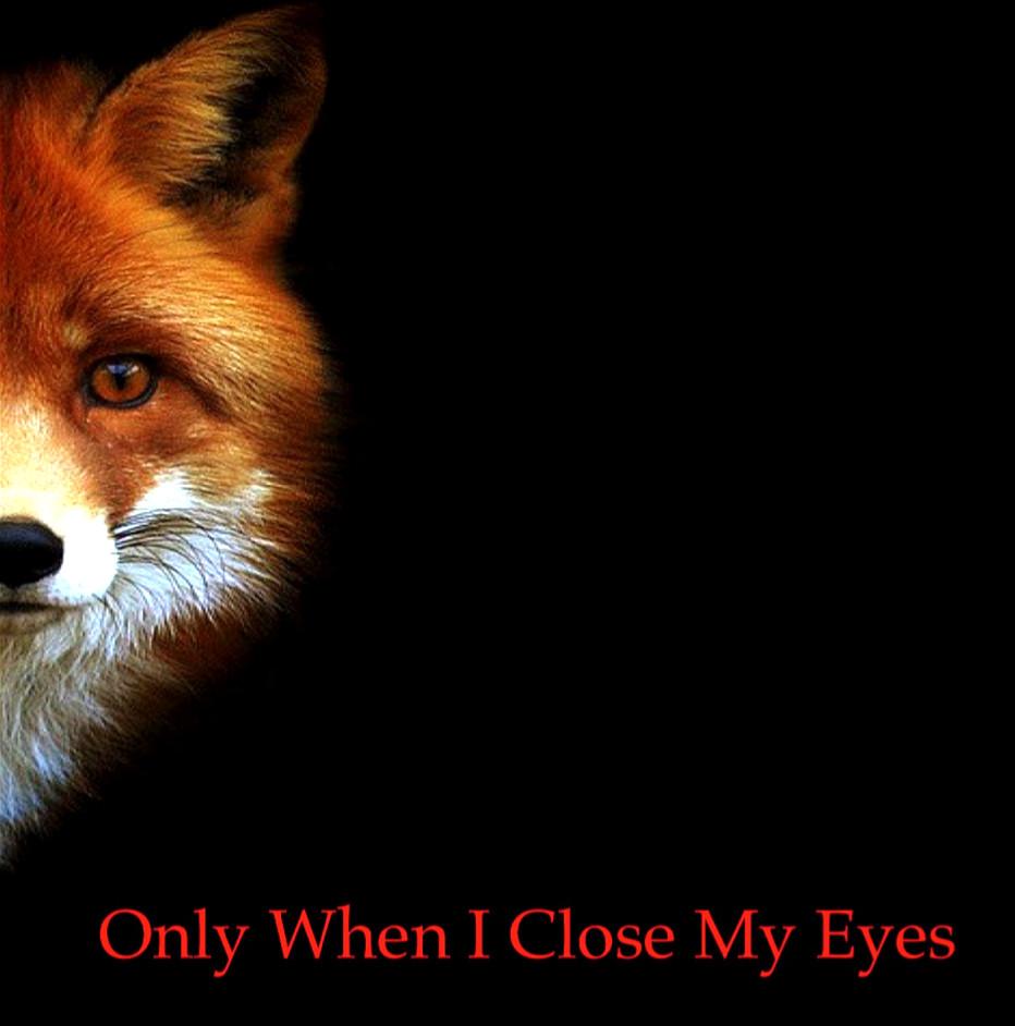 Only when I Close my Eyes. Telemovie