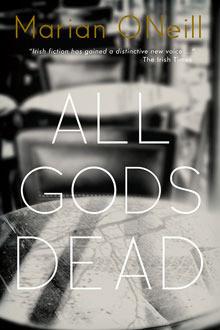 All Gods Dead – A Fascinating Read