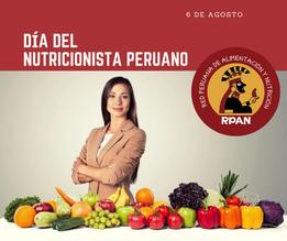 Día del Nutricionista Peruano / 06 de agosto del 2020