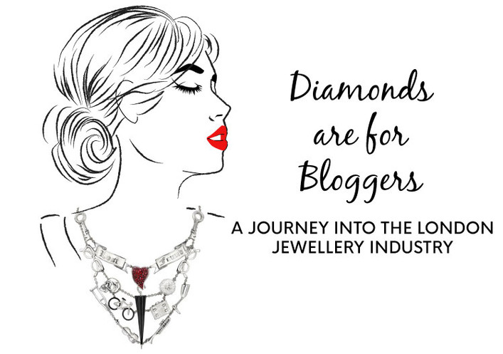 Diamonds are for Bloggers- A journey into the London Jewellery industry.