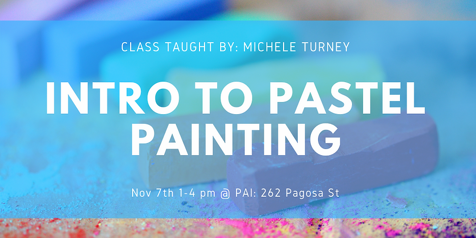Intro to Pastel Painting