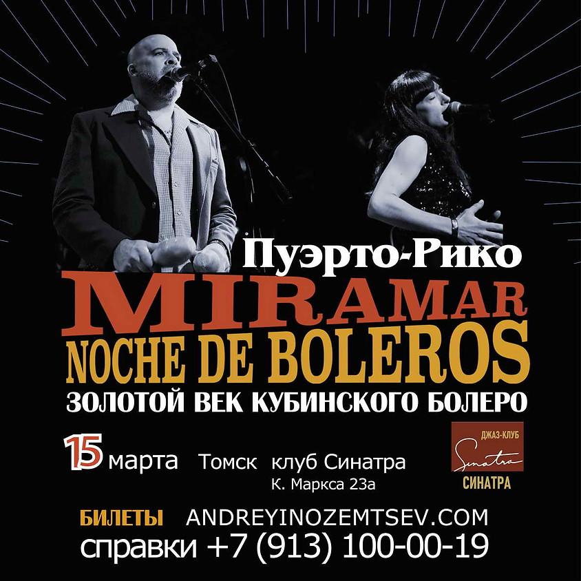Мирамар (Пуэрто-Рико) - музыка золотого века кубинского болеро