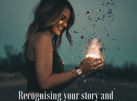 Recognising your story and reclaiming your power...