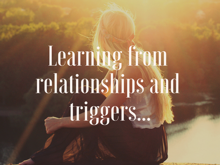 Learning from relationships and triggers...