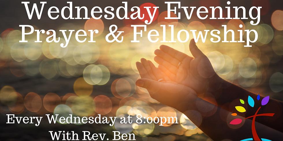 Wednesday Evening Prayer & Fellowship