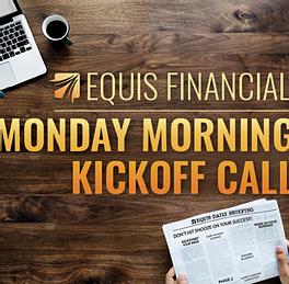 Monday Kickoff Call