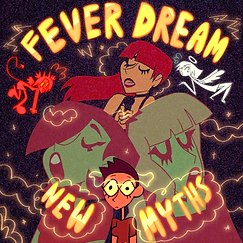 fever dream new myths single cover.png