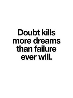 'Doubt Kills More Dreams' Giclee Print -