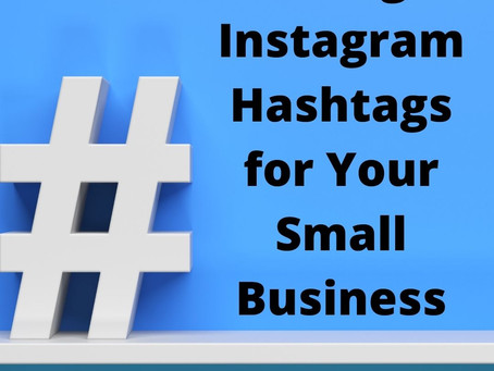 Using Instagram Hashtags for Your Small Business