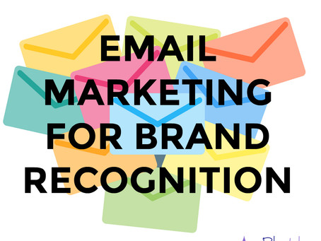 Email Marketing for Brand Recognition