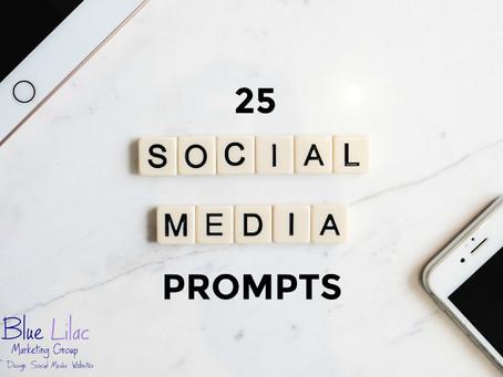 25 Social Media Prompts